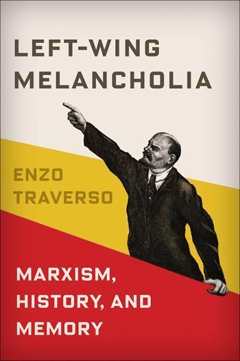 جلد کتاب میشل لووی مالیخولیای چپ: یک عصیان روئیت ناپذیر در سینما مروری بر کتاب «مالیخولیای چپ: مارکسیسم، حافظه و تاریخ»